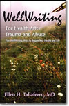 WellWriting For Health After Trauma and Abuse by Ellen Taliaferro - Dr T